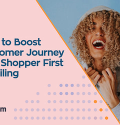 How to boost customer journey with shopper experience in retail