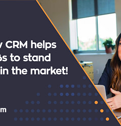 Why SMBs Need CRM to succeed in business?