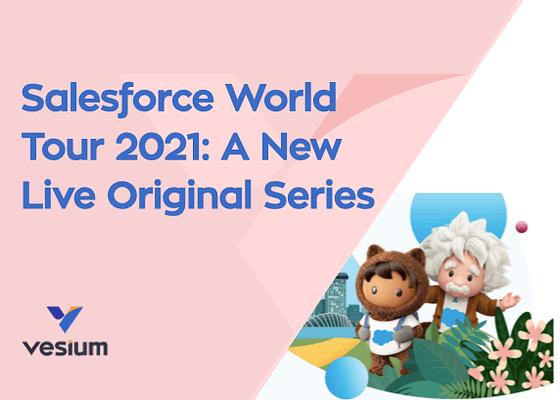 Salesforce Introduces World Tour 2021 with Marc Benioff's Keynote Tomorrow