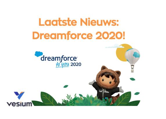Laatste Nieuw: Dreamforce 2020