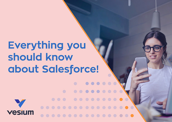 Everything you should know about Salesforce.