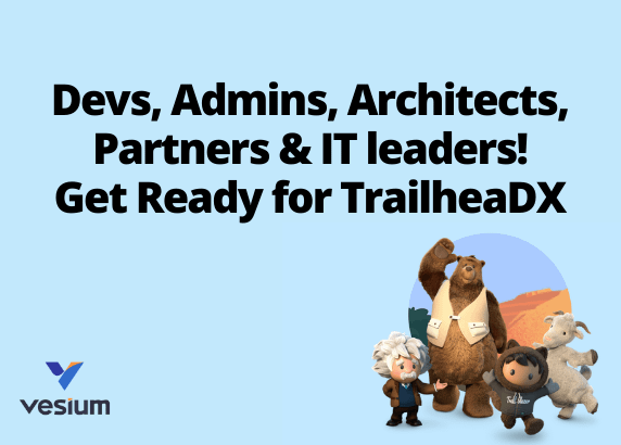 Salesforce Admins, Developers, Consultants & Architects Gather Around: TrailheaDX is Alive For You!