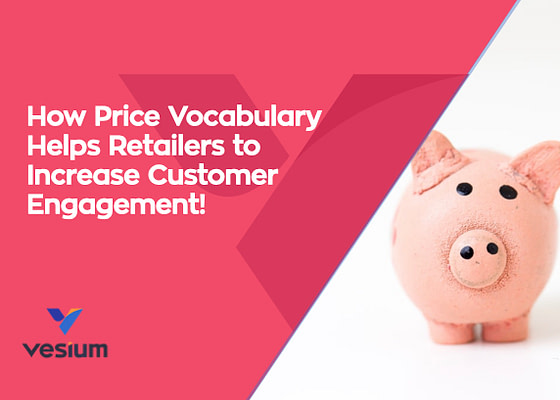 How price vocabulary help retailers to increase customer engagement