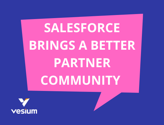 Salesforce brings a better partner community experience!